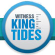 Join Witness King Tides